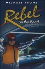 Cover of: Rebel on the Road | Michael Frome
