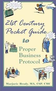 Cover of: 21st Century Pocket Guide to Proper Business Protocol
