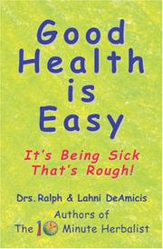 Cover of: Good Health is Easy It