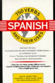 Cover of: 750 Spanish verbs and their uses | Jan Roshan Zamir