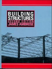 Cover of: Building structures | James E. Ambrose