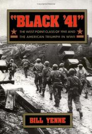 Cover of: Black '41: The West Point Class of 1941 and the American Triumph in World War II
