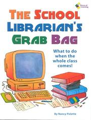 Cover of: The School Librarian's Grab Bag: What To Do When The Whole Class Comes