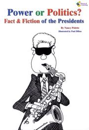 Cover of: Power or Politics?, Fact and Fiction of the Presidents