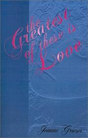 Cover of: The Greatest of These Is Love
