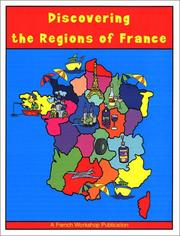 Cover of: Discovering the Regions of France | Kelley Wingate Levy
