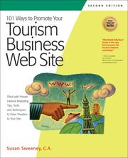 Cover of: 101 Ways to Promote Your Tourism Business Web Site: Proven Internet Marketing Tips, Tools, and Techniques to Draw Travelers to Your Site (101 Ways series)