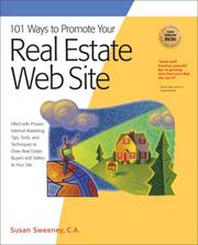 Cover of: 101 Ways to Promote Your Real Estate Web Site: Filled with Proven Internet Marketing Tips, Tools, and Techniques to Draw Real Estate Buyers and Sellers to Your Site (101 Ways series)