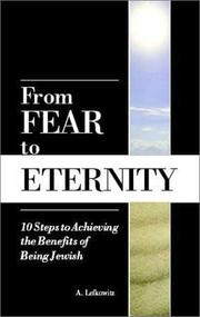 Cover of: From Fear To Eternity | A. Lefkowitz