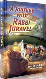 Cover of: A Journey with Rabbi Juravel | C. B. Weinfeld