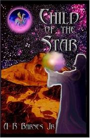 Cover of: Child Of The Star | A.R. Barnes, Jr.