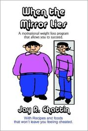 Cover of: When the Mirror Lies a Motivational Weight Loss Program With Recipes and Foods That Won't Leave You Feeling Cheated