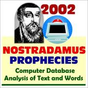 Cover of: 2002 Nostradamus Prophecies Computer Database Analysis of Text and Words