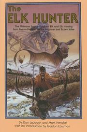 Cover of: The Elk Hunter | Don Laubach & Mark Henckel