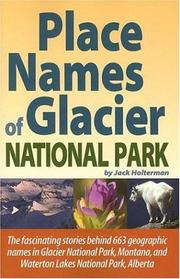 Cover of: Place Names of Glacier National Park
