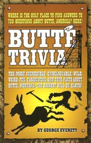 Cover of: Butte Trivia | George Everett
