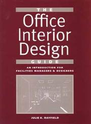 The office interior design guide by Julie K. Rayfield