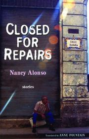 Cover of: Closed for Repairs (Lannan Translation Selection (Curbstone Press)) | Nancy Alonso