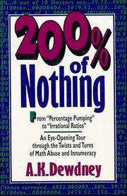 Cover of: 200% of nothing: an eye-opening tour through the twists and turns of math abuse and innumeracy