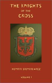Cover of: The Knights of the Cross | Henryk Sienkiewicz