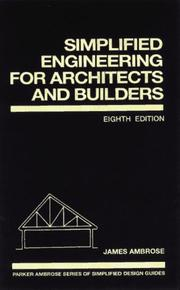 Simplified engineering for architects and builders by Parker, Harry
