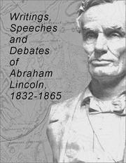 Cover of: Writings, Speeches, and Debates of Abraham Lincoln: 1832-1865