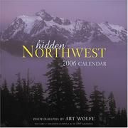 Cover of: Hidden Northwest: 2006 Wall Calendar