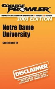 Cover of: College Prowler University of Notre Dame | Dave Gutierrez