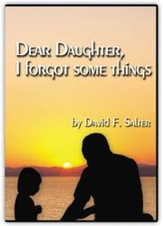 Cover of: Dear Daughter, I Forgot Some Things