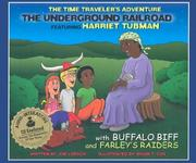 Cover of: The Underground Railroad with CD (Audio) (Time Traveler Adventures) | Joe Loesch