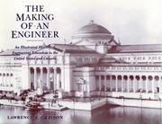 Cover of: The making of an engineer | Lawrence P. Grayson