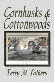 Cover of: Cornhusks And Cottonwoods | Terry Fowlkers