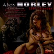Cover of: Alex Horley 2007 Calendar: Featuring the Imgae of Stacy E.. Walker