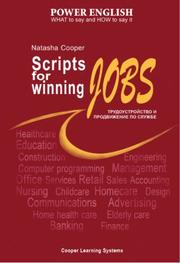 Cover of: Scripts for Winning Jobs - Trudoustroistvo i Prodvizheniye po Sluzhbe. Power English for Russian Speakers