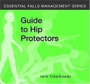 Cover of: A Guide to Hip Protectors (Essential Fall Management)