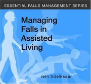 Cover of: Managing Falls in Assisted Living (Essential Falls Management)