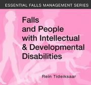 Falls and People with Intellectual & Developmental Disabilities (Essential Falls Management)