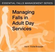 Cover of: Managing Falls in Adult Day Services (Essential Falls Management)