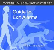 Cover of: Guide To Exit Alarms (Essential Falls Management)