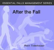Cover of: After the Fall (Essential Falls Management)