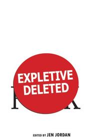 Cover of: Expletive Deleted | Jen Jordan