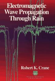 Cover of: Electromagnetic wave propagation through rain