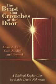 Cover of: The Beast That Crouches at the Door | Rabbi David Fohrman