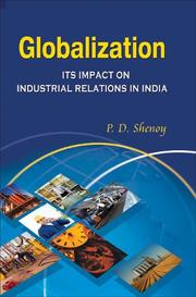 Globalization and Its Impact on Industrial Relations in India