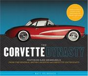 Cover of: The Corvette Dynasty (The...Dynasty)