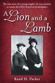 Cover of: A Lion and A Lamb | Rand H. Packer