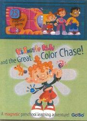 Cover of: Kidoozle Kids and the Great Color Chase! (Kidoozle Kids)