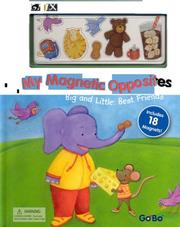 Cover of: My Magnetic Book of Opposites: The Big and Little