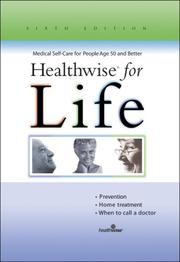Cover of: Healthwise for Life, Medical Self-Care for People Age 50 or Better
