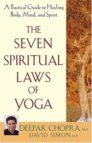 Cover of: The seven spiritual laws of yoga: a practical guide to healing body, mind and spirit